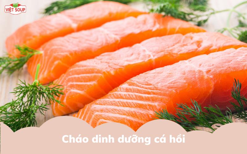 cháo dinh dưỡng cá hồi